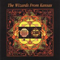 Wizards from Kansas - Wizards from Kansas CD WPC6 8465