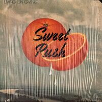 Sweet Rush - Living on Giving LP GNS36005