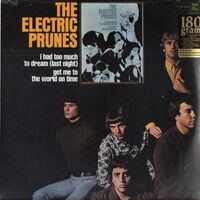 Electric Prunes, The - I Had Too Much To Dream Last Night LP Repr6248