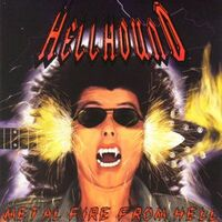 Hellhound - Metal Fire From Hell CD IR004CD