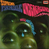Hell Preachers Inc - Supreme Psychedelic Underground LP Europa356