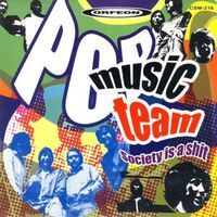 Pop Music Team - Society is a Shit LP