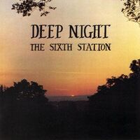 Sixth Station - Deep Night CD