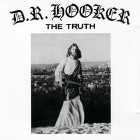 D.R. Hooker - The Truth CD