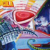 Gila - Night Works CD GOD CD035