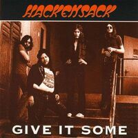 Hackensack - Give It Some CD