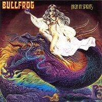 Bullfrog - High In Spirits CD Sireena 2053