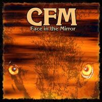 CFM - Face in the Mirror CD Rock002-2