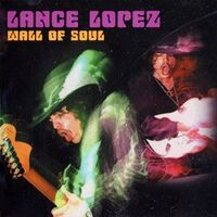 Lopez, Lance - Wall of Soul CD GYR009