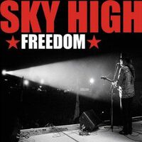 Sky High - Freedom CD