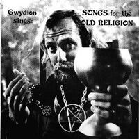 Gwydion - Songs for the Old Religion LP NEM-101