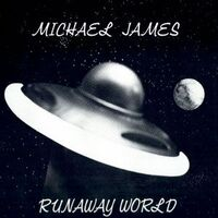 James, Michael - Runaway World LP MJRW