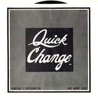 Quick Change - Someone is Watching Me 7-Inch TMB-1280