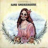 Ilmo Smokehouse - Ilmo Smokehouse LP SR 3002