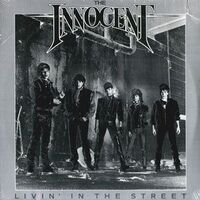 Innocent, The - Livin' in the Street LP ST 73100