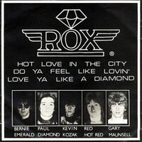 Rox - Hot Love in the City 7inch ROX 100