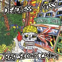 Deadless Muss - 860 Seconds Cooking Ep