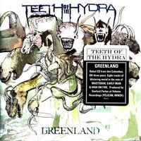 Teeth of the Hydra - Greenland CD TPE-071CD