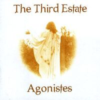 Third Estate, The - Third Estate / Agonistes 2CD Lion 620H