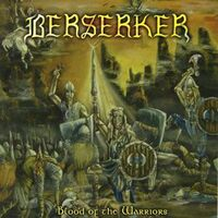 Berserker - Blood of the Warriors CD