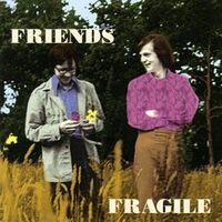 Friends - Fragile CD ACLN1007CD