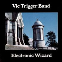 Trigger Band, Vic - Electronic Wizard LP 12103