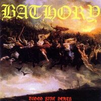 Bathory - Blood Fire Death CD MCD1063