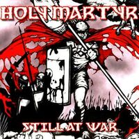Holy Martyr - Still At War CD Chaos 038CD