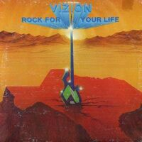 Vizion - Rock For You Life LP FUT88008
