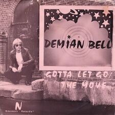 Demian Bell - Gotta Let Go / The Move 7inch