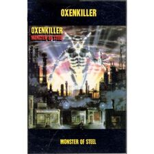 Oxenkiller - Monster of Steel Cassette
