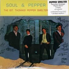 The St Thomas Pepper Smelter - Soul & Pepper CD