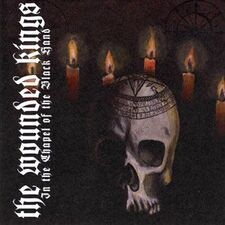 The Wounded Kings - In The Chapel of the Black Hand CD