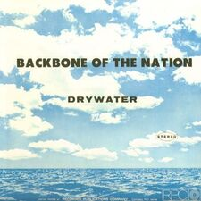 Drywater - Backbone Of The Nation LP