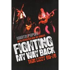 Fighting My Way Back : Thin Lizzy 69-76 Book