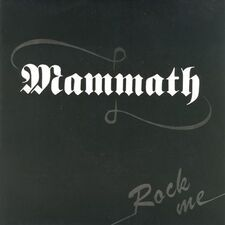 Mammath - Rock Me / Rough n Ready 7inch