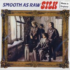 Silk - Smooth as Raw Silk CD