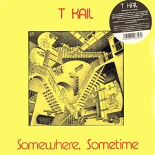 T Kail - Somewhere, Sometime LP