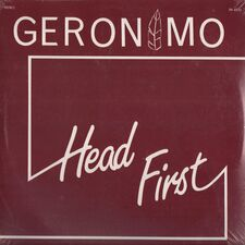 Geronimo - Head First LP