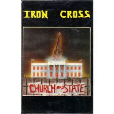 Iron Cross - Chruch and State Cassette