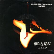 King & Rozz Group - Bleeding Feelings 7inch