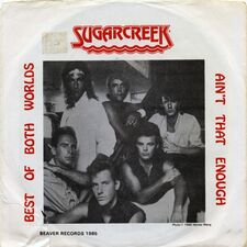 Sugarcreek - Best of Both Worlds / Ain't That Enough 7inch