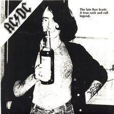 AC/DC - The Late Bon Scott: A True Rock And Roll Legend (single)