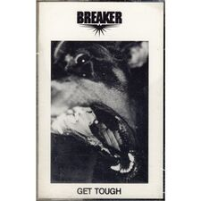 Breaker - Get Tough Cassette