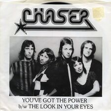 Chaser - You've Got The Power / The Look In Your Eyes 7inch (single)