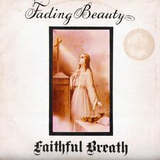 Faithful Breath - Fading Beauty LP