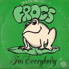 Frogs - For Everybody LP