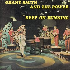 Grant Smith And The Power - Keep On Running LP