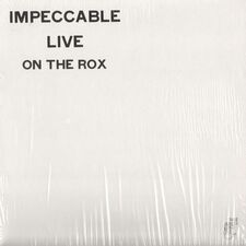 Impeccable - Live On The Rox LP