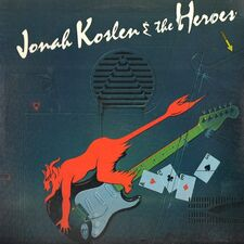 Jonah Koslen & The Heroes - Aces LP